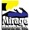 Mirage Landscaping Inc.